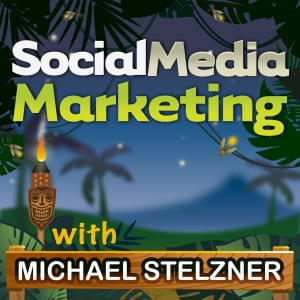 Social Media Marketing Podcast with Michael Stelzner Cover Photo