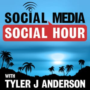 Social Media Social Hour Podcast with Tyler J Anderson Cover Photo