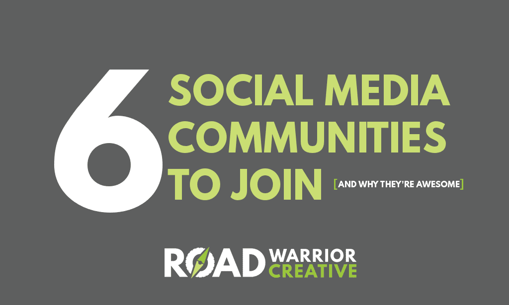 Social Media Communities: 6 You'll Want to Join