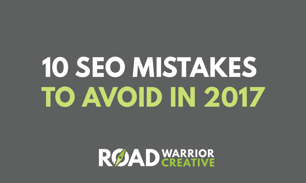 10 SEO Mistakes to Avoid in 2017
