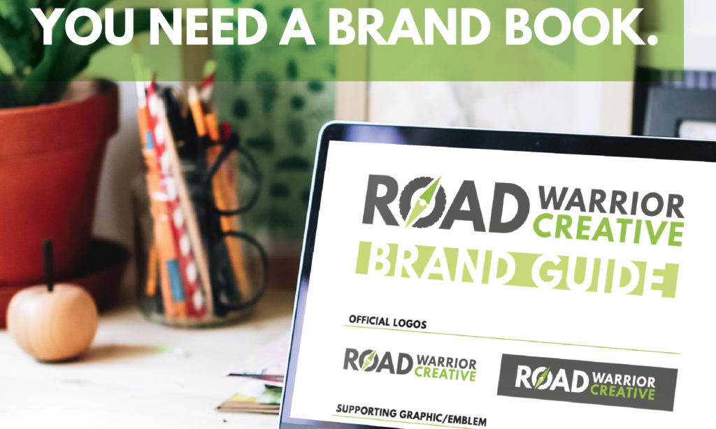 Do you have a brand? You need a brand book.