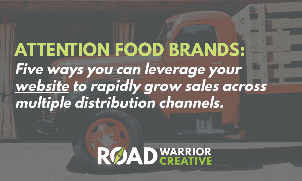 How Food Brands Can Use Their Website to Grow Distribution Channels