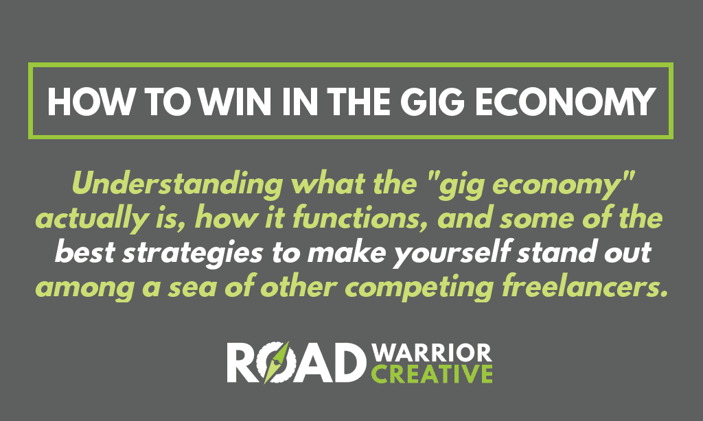 How to Win in the Gig Economy