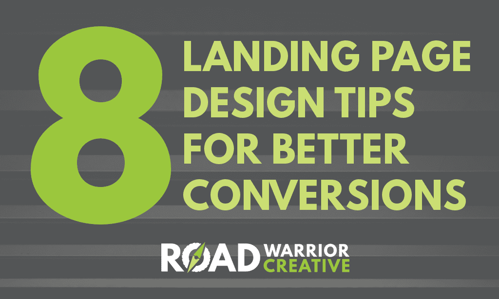 8 Landing Page Design Tips for Better Conversions