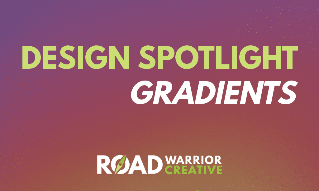 Design Spotlight: Design with Gradients